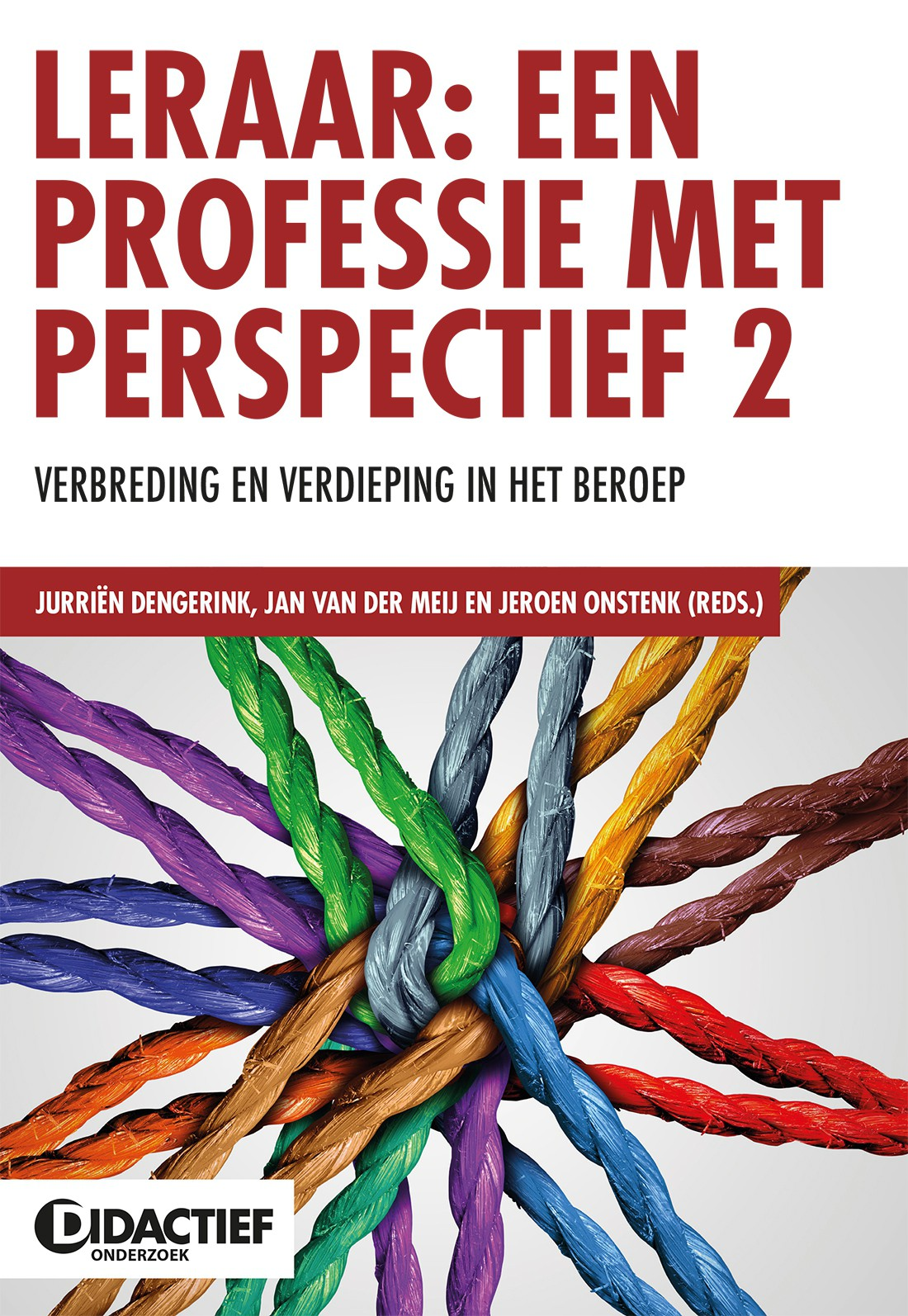 Leraar: een professie met perspectief 2
